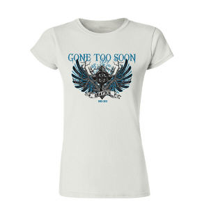 Personalized Gone Too Soon Memorial Womens T-Shirt
