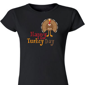 Personalized Happy Turkey Day Womens T-Shirt