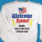 Welcome Home Flag Personalized Military Sweatshirt