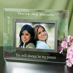 Personalized You're My Person Glass Frame G9117921