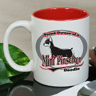Personalized Proud Owner of a Min Pin Mug