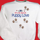 It's All About Puppy Love Personalized Pet Sweatshirt