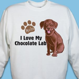 Personalized I Love My Chocolate Lab Sweatshirt
