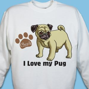 Personalized I Love My Pug Sweatshirt