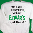 Cat Hairs Sweatshirt