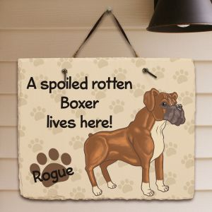 Personalized Boxer Spoiled Here Slate Plaque