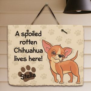 Personalized Chihuahua Spoiled Here Slate Plaque