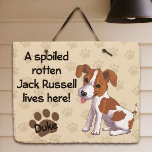 Personalized Jack Russell Spoiled Here Slate Plaque