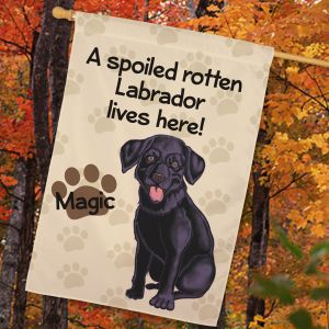 Personalized Black Lab Spoiled Here House Flag