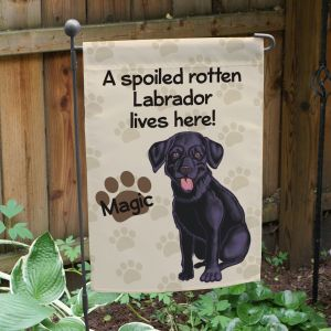 Personalized Black Lab Spoiled Here Garden Flag