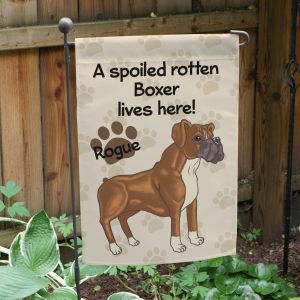 Personalized Boxer Spoiled Here Garden Flag