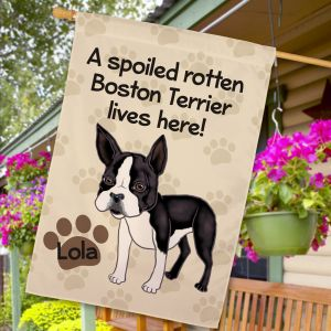 Personalized Boston Terrier Spoiled Here House Flag