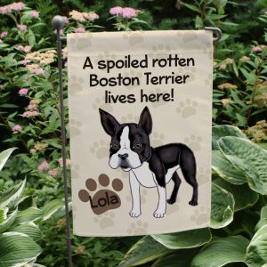 Personalized Boston Terrier Spoiled Here Garden Flag 8306641BT2