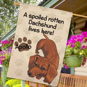 Personalized Dachshund Spoiled Here House Flag