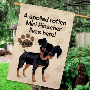 Personalized Mini Pinscher Spoiled Here House Flag