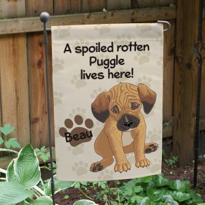 Personalized Puggle Spoiled Here Garden Flag 8306641PG2