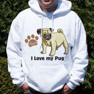 Personalized I Love My Pug Hooded Sweatshirt
