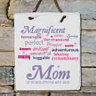 Personalized Magnificent Mom Slate Plaque