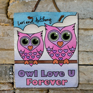 Personalized Owl Love U Forever Slate Plaque | Personalized Welcome Signs
