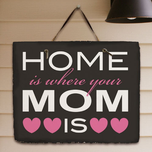 Home Is Where Your Mom Is Welcome Slate Plaque 63165697