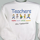 Make Each Child Count Teacher Sweatshirt