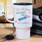 Personalized It's All About Travel Mug