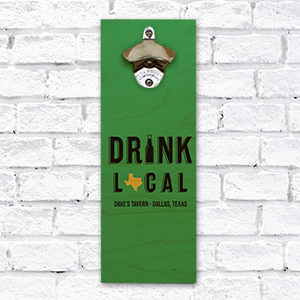Personalized Drink Local Bottle Opener | Personalized Gifts for Him