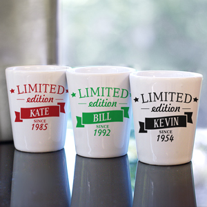 Personalized Limited Edition Shot Glass | Personalized Shot Glasses