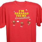 Bananas For My Personalized T-shirt