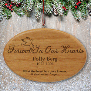Engraved Forever In Our Hearts Wooden Oval Ornament | Personalized Memorial Ornaments