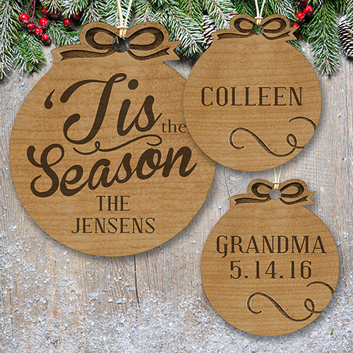 Engraved Tis the Season Wood Cut Ornaments | Personalized Christmas Ornaments