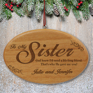 Engraved Wooden Sister Ornament W98972