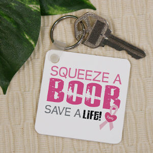 Squeeze a Boob - Breast Cancer Awareness Keychain