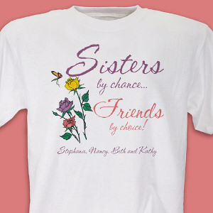 Sisters by Chance T-Shirt