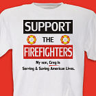 Support the Firefighters T-Shirt