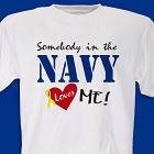 Somebody Loves Me In The Military Personalized T-shirt