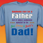 Personalized Anyone Can Be A Father T-Shirt