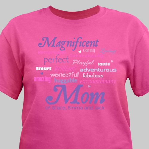 Magnificent Mom Personalized Hot Pink Mother's Day T-Shirt | Personalized T-shirts