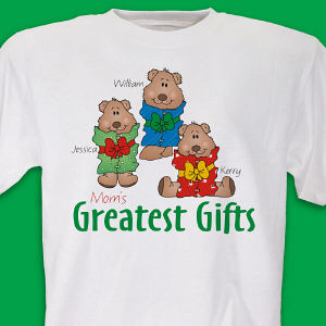 Greatest Gifts Personalized T-Shirt