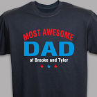 Personalized Most Awesome Parent T-Shirt