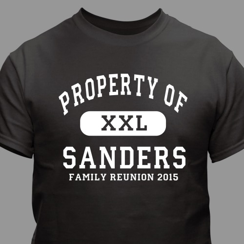 Personalized Property Of Family Reunion T-Shirt | Personalized T-shirts