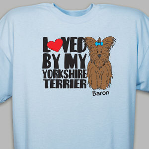 Personalized Loved By My Yorkshire Terrier T-Shirt