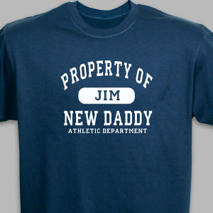 Personalized Property of New Dad Athletic Dept. T-Shirt