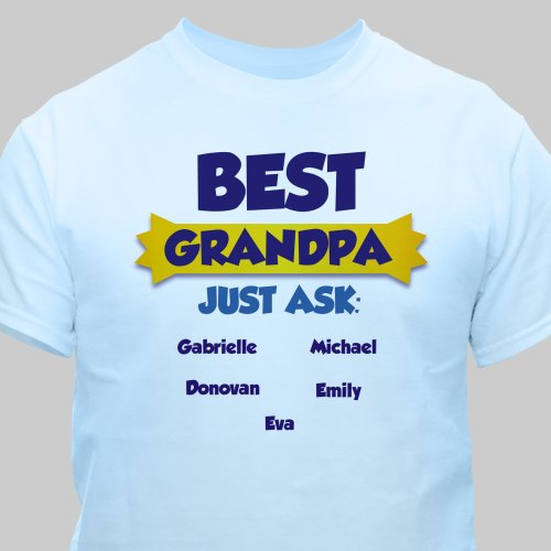 Personalized Best...Just Ask T-Shirt | Grandpa Shirts