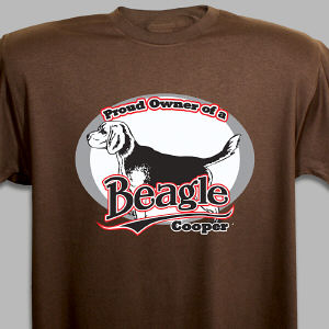 Personalized Proud Owner of a Beagle T-Shirt