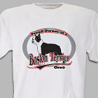 Proud Owner of a Boston Terrier T-Shirt
