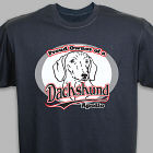 Personalized Proud Owner of a Dachshund T-Shirt