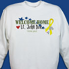 Welcome Home Personalized Military Sweatshirt