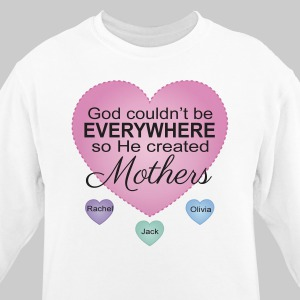 Personalized God Couldn't Be Everywhere Sweatshirt 56224X