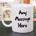 Funky Message Coffee Mug